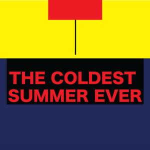 ColdestSummerEver